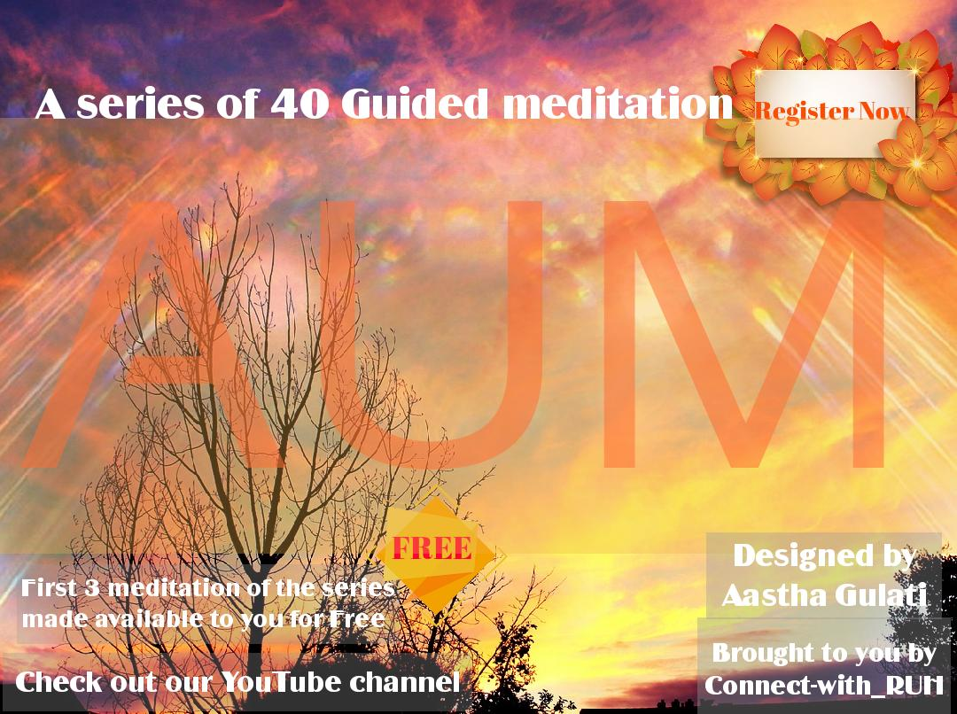 AUM- A 40 days online meditation